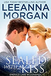 Sealed with a Kiss (Emerald Lake Billionaires Book 1) (English Edition)