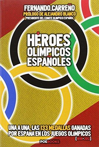 Héroes Olímpicos Españoles por Fernando Carreño Ocaña