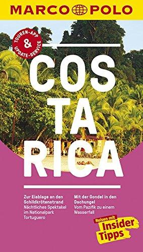 MARCO POLO Reiseführer Costa Rica: Reisen mit Insider-Tipps. Inklusive kostenloser Touren-App & Update-Service