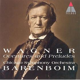 Wagner : Overtures & Preludes