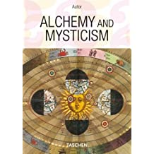 Alchemy and Mysticism (Hermetic Cabinet) by Alexander Roob (2009-07-01)