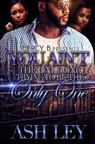 New Release You Ain't The Only One, Trying To Be The Only One PDB