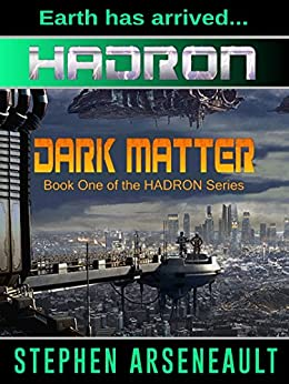 HADRON Dark Matter (English Edition) di [Arseneault, Stephen]