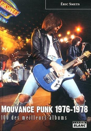 MOUVANCE PUNK 1976 - 1978 100 des meilleurs albums
