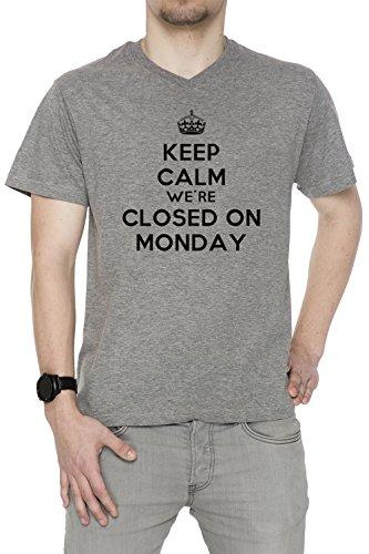 Keep Calm Were Closed On Monday Uomo V-Collo T-shirt Grigio Cotone Maniche Corte Grey Men's V-neck T-shirt