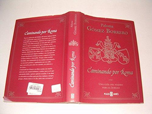 Caminando por Roma. Una guia del viajero para el jubileo por From PLAZA & JANES EDITORES, S.A.