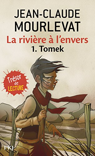 Riviere A L Envers T1 Tomek (French Edition)