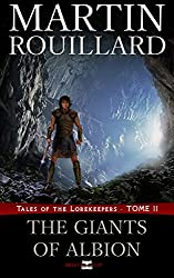 Tales of the Lorekeepers, Tome 2: The Giants of Albion (English Edition)