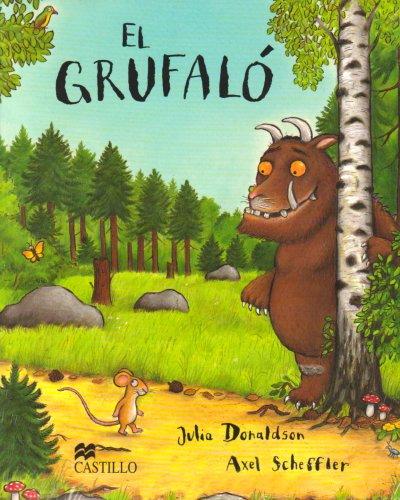 El grufalo/ The Gruffalo (Castillo de la lectura/ Reading Castle) por Julia Donaldson