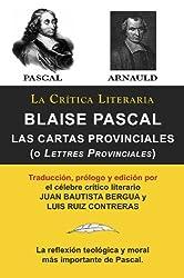 Blaise Pascal: Cartas Provinciales o Lettres Provinciales, Colección La Crítica Literaria por el célebre crítico literario Juan Bautista Bergua, Ediciones Ibéricas (Spanish Edition)