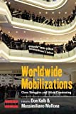 Worldwide Mobilizations: Class Struggles and Urban Commoning (Dislocations, Band 24)