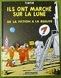 Ils ont marché sur la lune, de la fiction à la réalité