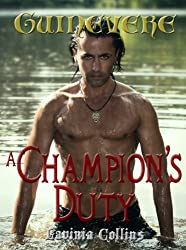 A CHAMPION'S DUTY (The Guinevere Trilogy Book 2)