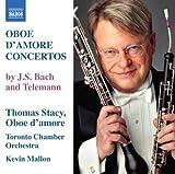 Johann Sebastian Bach - Georg Philipp Telemann Concertos Pour Hautbois D'Amour