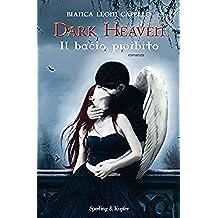 Dark Heaven. Il bacio proibito