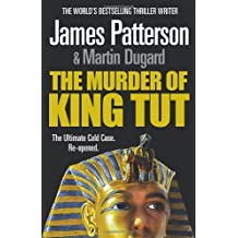 The Murder of King Tut by James Patterson (2009-08-13)