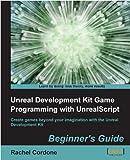 Image de Unreal Development Kit Game Programming with UnrealScript: Beginner's Guide