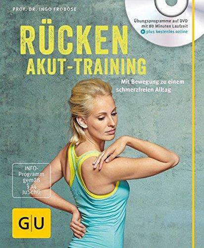 Image of Rücken-Akut-Training (mit DVD): Mit Bewegung zu einem schmerzfreien Alltag (GU Multimedia Körper, Geist & Seele)