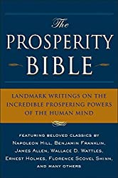 The Prosperity Bible: The Greatest Writings of All Time On The Secrets To Wealth And Prosperity by Napoleon Hill (2007-11-08)