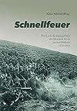 Schnellfeuer: Das k.u.k.-Kriegstagebuch des Heinrich Sevin an der Ostfront 1914-1916