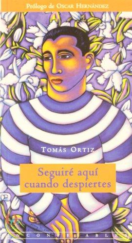 Seguiré aquí cuando despiertes (Inconfesables) por Tomas Ortiz