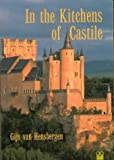 In the Kitchens of Castile (Pallas Guides) by Gijs van Hensbergen (12-May-2003) Paperback