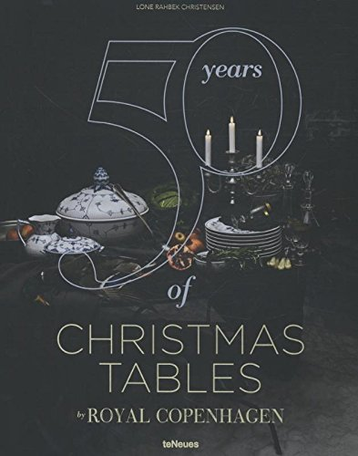 50 years of Christmas tables by Royal Copenhagen