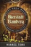 Bierstadt Bamberg - Alles über Biere in Bamberg und der Welt