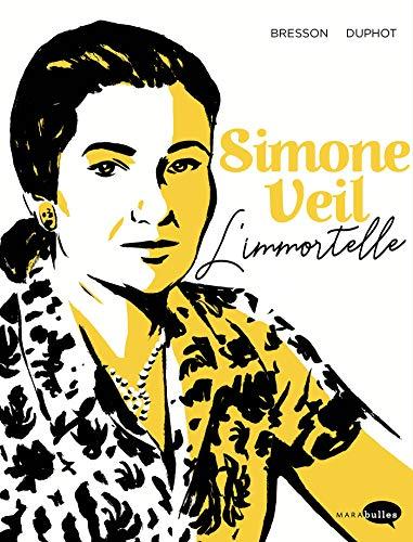 Simone Veil: L'Immortelle par Pascal Bresson