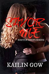 Savor Me (Master Chefs Series #2: An Erotic Adult Contemporary Romance) (English Edition)