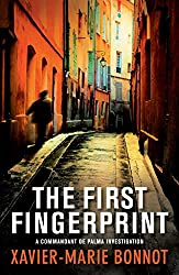 The First Fingerprint: A Commandant de Palma Investigation (English Edition)