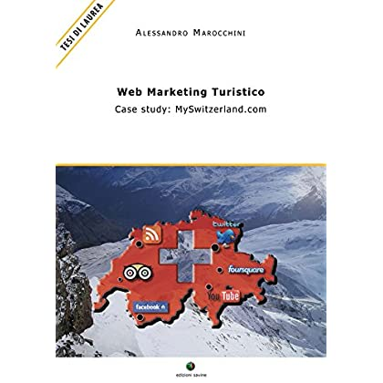 Web Marketing Turistico - Case Study: Myswitzerland.com