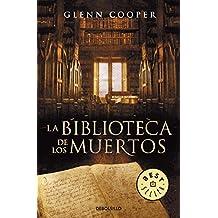 La biblioteca de los muertos by Glenn Cooper (2011-05-06)