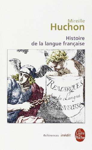 Histoire de la langue française par Mireille Huchon