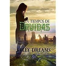En Tiempos de Druidas: Nueva Edición Ampliada (Spanish Edition)