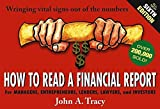 How to Read a Financial Report: Wringing Vital Signs Out of the Numbers by John A. Tracy (2004-02-27)