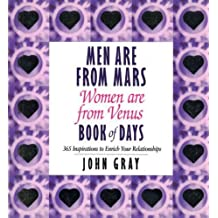 Men Are From Mars, Women Are From Venus Book Of Days: Book of Days: 365 Inspirations to Enrich Your Relationships by John Gray (1999-07-01)