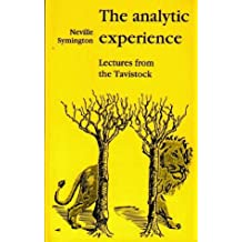 The Analytic Experience by Neville Symington (1992-03-03)