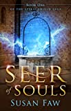 Seer of Souls: Seer of Souls: Book One of The...