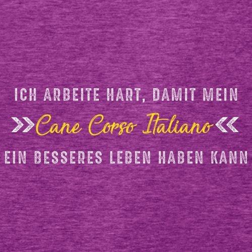 Ich arbeite hart, damit mein Cane Corso Italiano ein besseres Leben haben kann - Damen T-Shirt - 14 Farben Beere