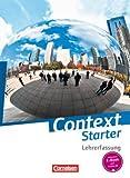 Context Starter - Allgemeine Ausgabe: Schülerbuch - Lehrerfassung (kartoniert)