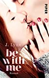 Be with Me: Roman (Wait-for-You-Serie)