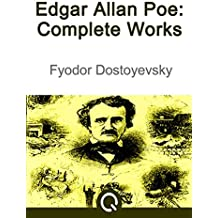 Edgar Allan Poe Complete Works: Illustrated [Quora Media] (100 Greatest Novels Of All Time Book 5) (English Edition)