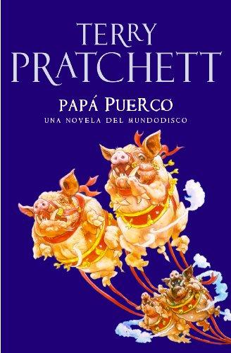 Papá Puerco (Mundodisco 20) por Terry Pratchett