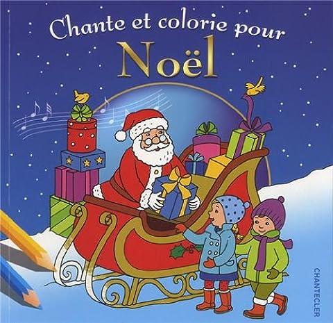 Les plus beaux chants de Noël à colorier