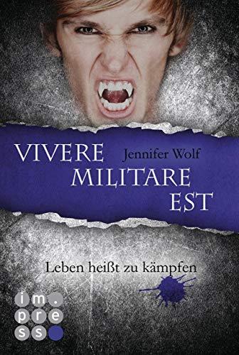 Die Sanguis-Trilogie 2: Vivere militare est - Leben heißt zu kämpfen (Sprüche Gold über)