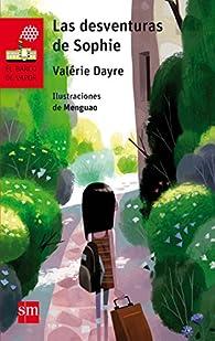 Las desventuras de Sophie par Valérie Dayre