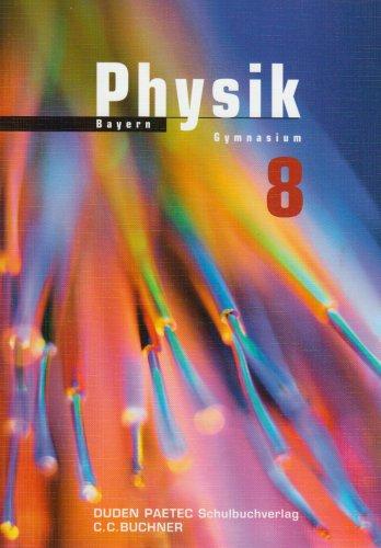 Physik - Für das Gymnasium in Bayern