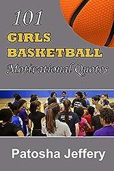 101 Girls Basketball Motivational Quotes (English Edition)