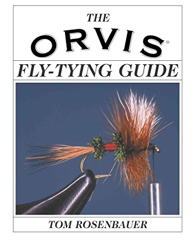 the-orvis-fly-tying-guide-by-tom-rosenbauer-published-january-2004